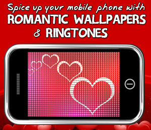 Spice up your mobile phone with romantic wallpapers & ringtones